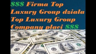 TOP LUXURY GROUP #TOP LUXURY ! NOWE KONTO ! NOWY DEPOZYT $1001! WYPŁACA ! PAYING
