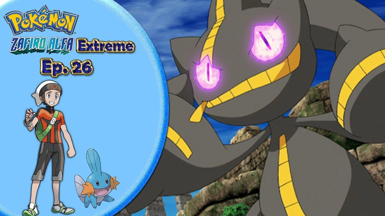 Pokemon Zafiro Alfa Extreme (T2) Ep. 26 || LA MEGAEVOLUCION!!