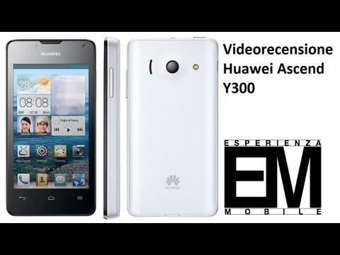 Huawei ascend Y300 recensione da EsperienzaMobile