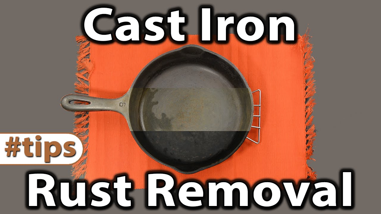 cast iron rust removal tips caveman keto youtube. Black Bedroom Furniture Sets. Home Design Ideas
