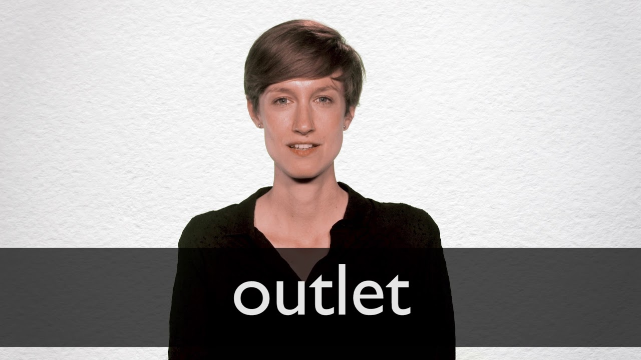 Outlet definition and meaning | Collins English Dictionary