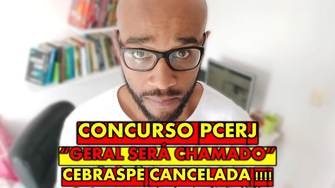 Concurso PCERJ 2021 VAI CHAMAR GERAL : CONTRATO COM O CEBRASPE É CANCELADO  PARA OS SEIS CARGOS !