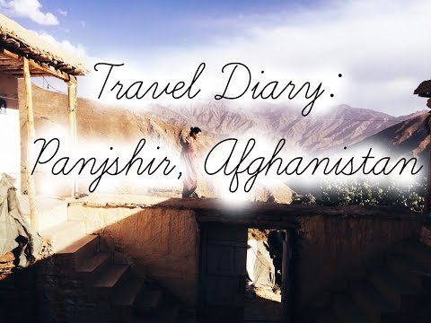 Panjshir, Afghanistan (travel diary)