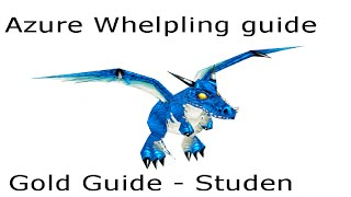 World Of Warcraft Gold Guide: 10-15k/hr ( Azure Whelpling ) WoD Gold Farm Route
