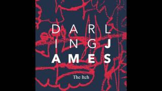Darling James - The Itch (official audio)