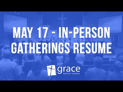 May 17 Reopening | Grace Baptist Church