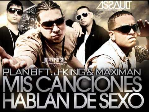 Mis Canciones hablan de sexo Plan B ft. J-King y Maximan (Oficial Video 2011)