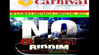 ZEE 1 - BATTLING - NO CURRENT RIDDIM - GRENADA SOCA 2012