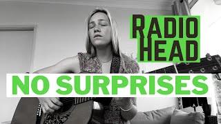 NO SURPRISES! by Radio Head - COVER