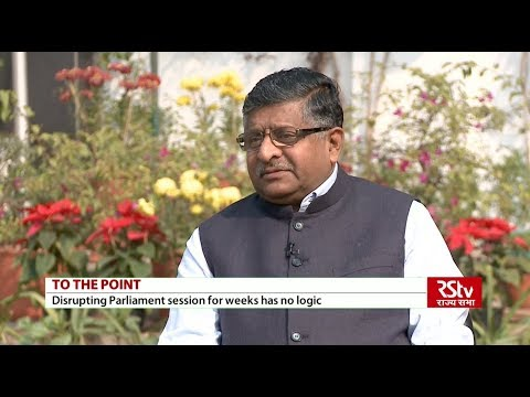 To The Point with Ravishankar Prasad, Union Minister Law & Justice, IT, Electronics