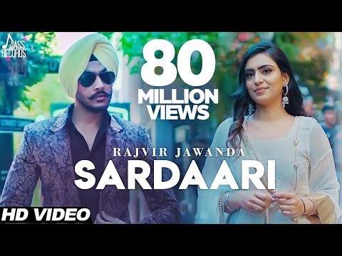 Sardaari Full Video Song | Rajvir Jawanda