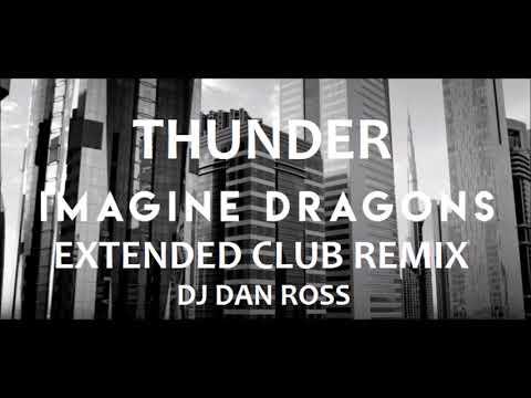 IMAGINE DRAGONS   THUNDER   EXTENDED CLUB...