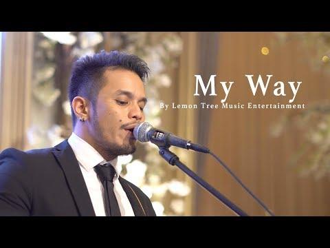 My Way - Frank Sinatra Live Cover By Lemon Tree Music Entertainment At Mulia Jakarta