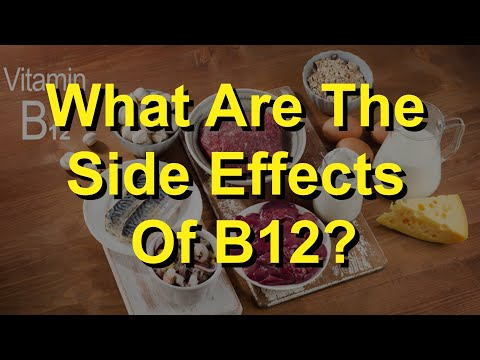 What Are The Side Effects Of B12?