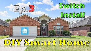 Starting a DIY Smart Home - Ep#3   Switch Install and Long Press Automations