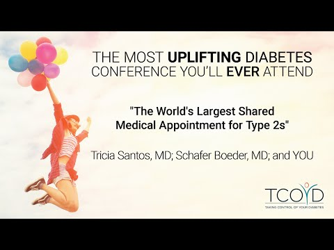 The World's Largest Shared Medical Appointment for Type 2s - Tricia Santos, MD, Et Al