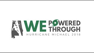 Hurricane Michael: WE Powered Through