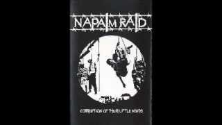 NAPALM RAID - Corruption Of Their Little Minds [FULL DEMO]