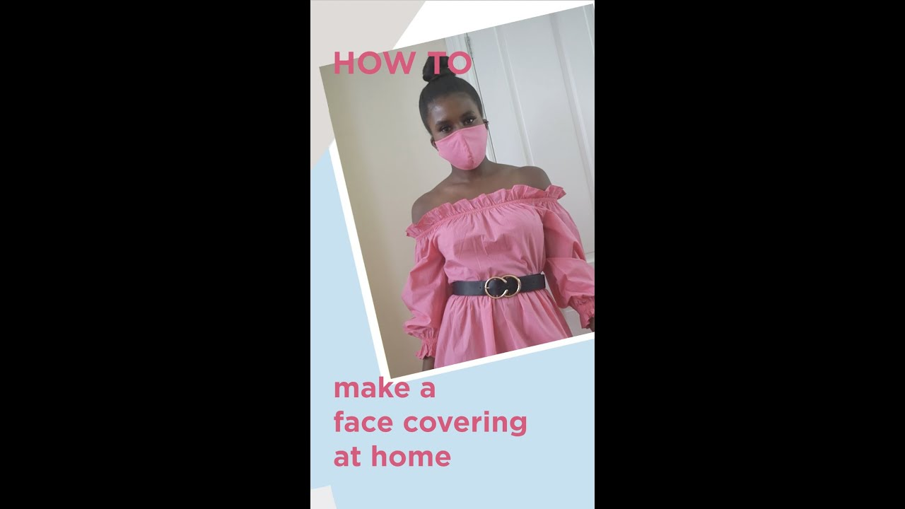 HOW TO MAKE A FACE COVERING // Islanders At Home // River Island