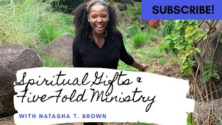 Spiritual Gifts & Five-Fold Ministry