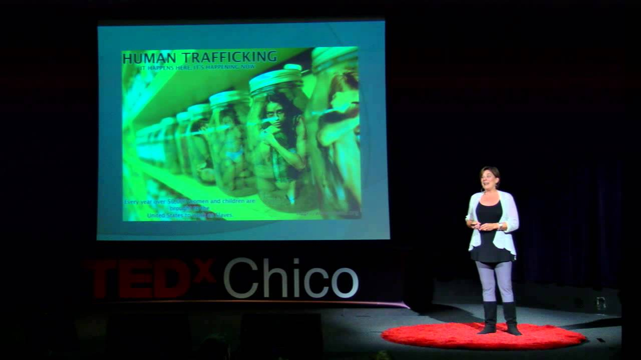 Hidden in plain sight - slavery in your Community: Dr. Kate Transchel at TEDxChico
