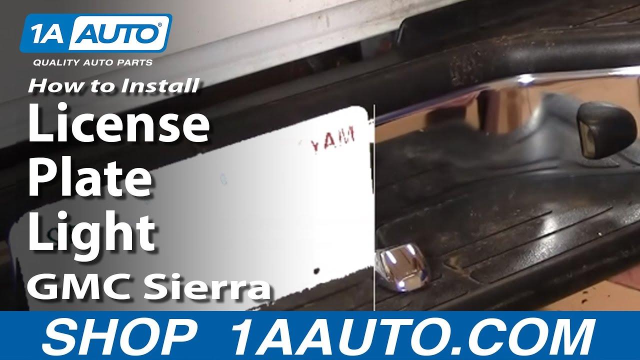 how to install replace license plate light gmc sierra chevy silverado tahoe yukon 1aauto com [ 1280 x 720 Pixel ]
