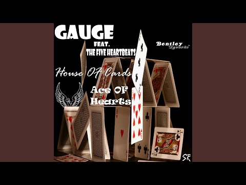 House Of Cards Ace Of Hearts (feat. The Five Heartbeats)