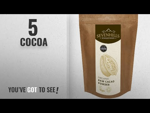Top 10 Cocoa [2018]: Sevenhills Wholefoods Organic Raw Cacao / Cocoa Powder 1kg