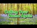 Calling Your Name Again - Richard Carpenter (KARAOKE)
