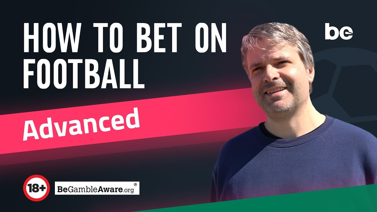 How To Bet On Football - bettingexpert Academy