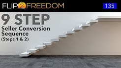9 Step Seller Conversion Sequence- Steps 1 & 2- Podcast Episode 135 Flip2Freedom.com | Sean Terry