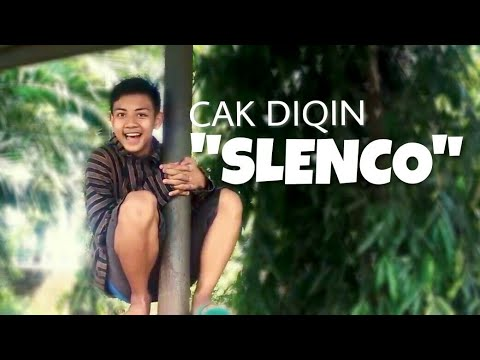CAK DIQIN - SLENCO (Music Video Cover)