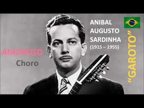 AMOROSO - Choro - Aníbal Augusto Sardinha / Músicas Latinoamericanas/Compositores brasileños