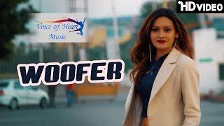 WOOFER | Viraj Raj, AaFat, Mahi Choudhary, Prashant, Bunty, Raveena | Latest Punjabi Song 2017