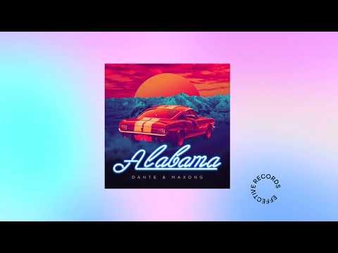 Dante & Maxong - Alabama