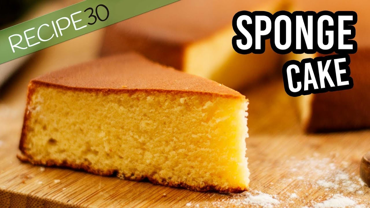 Classic Sponge Cake Or Genoise The Basic Recipe With 4