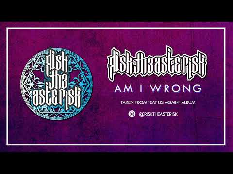 Risk The Asterisk - Am I Wrong (Accoustic Official Audio)