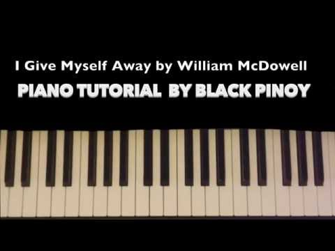 "How to Play ""I GIVE MYSELF AWAY"" (William Mcdowell) - Gospel piano chords tutorial"