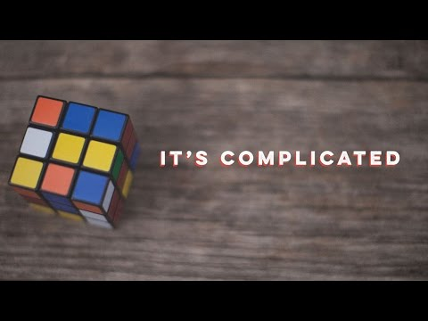 It's Complicated :: Part 1