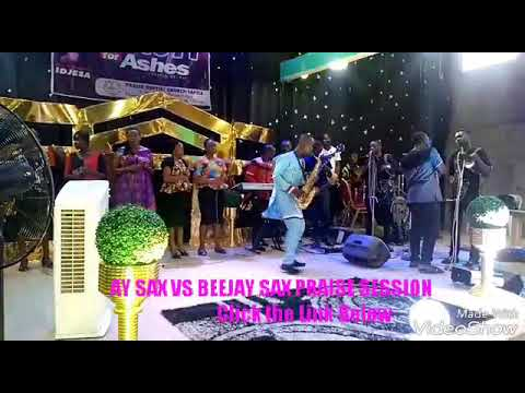 Download AY SAX VS BEEJAY SAX WORSHIP SESSION  https://youtu.be/HTytIpqgfRo