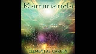 Kaminanda - Elemental Garden [Full Album]