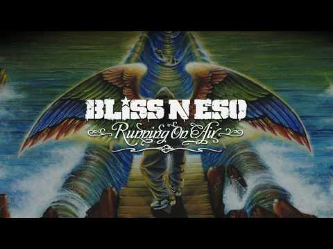 Bliss n Eso - The Moses Twist (Running On Air)