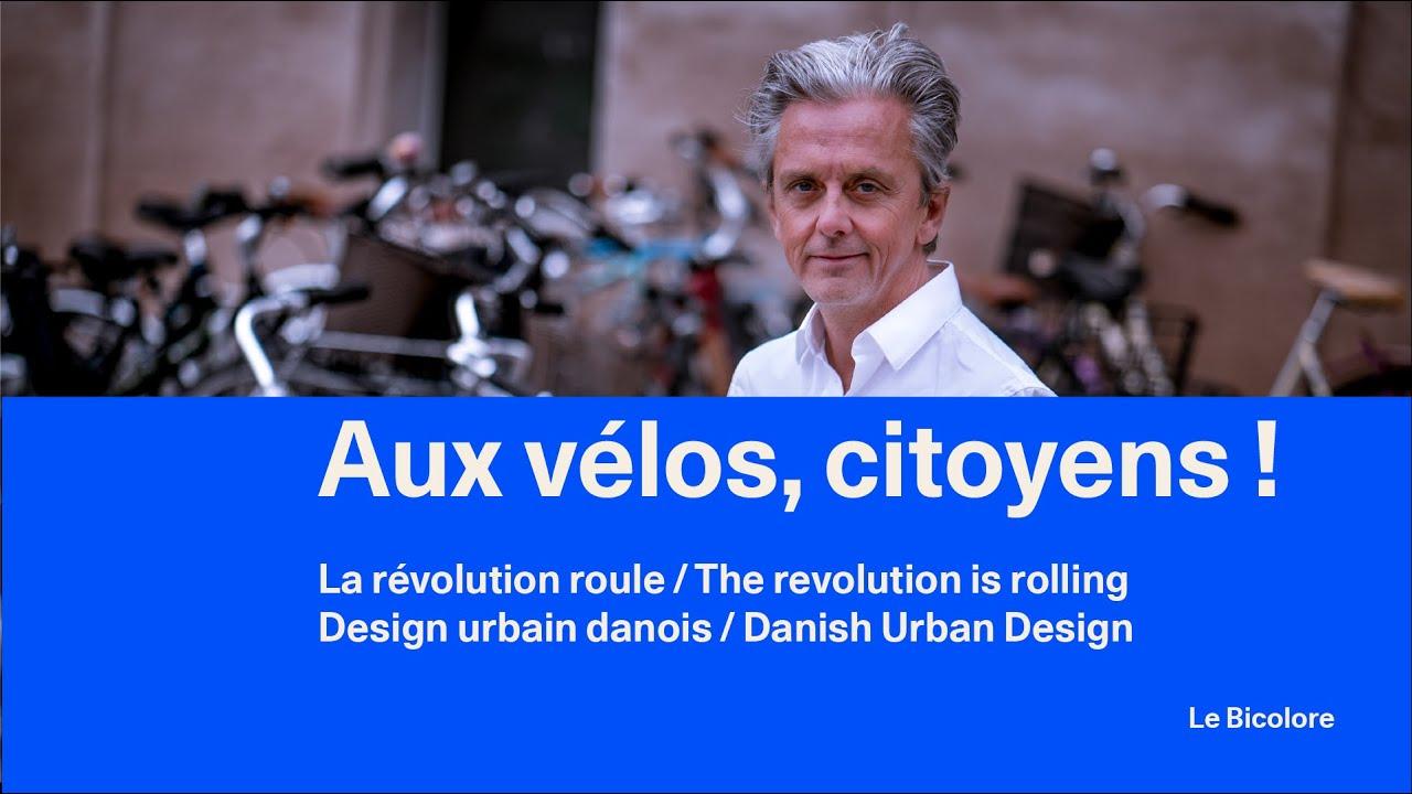 Aux vélos, citoyens ! Promo video for Mikael's Danish Urban Design exhibition in Paris