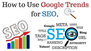 How to Use Google Trends for SEO | Using Google Trends for SEO - Hindi
