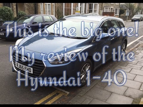 Hyundai I 40 review by an ordinary consumer