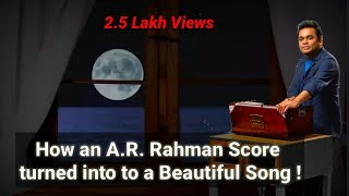Download song Story of , How A.R. Rahman's BGM Pieces became Beautiful Tracks!!