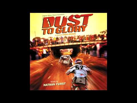 Dust to Glory - Nathan Furst