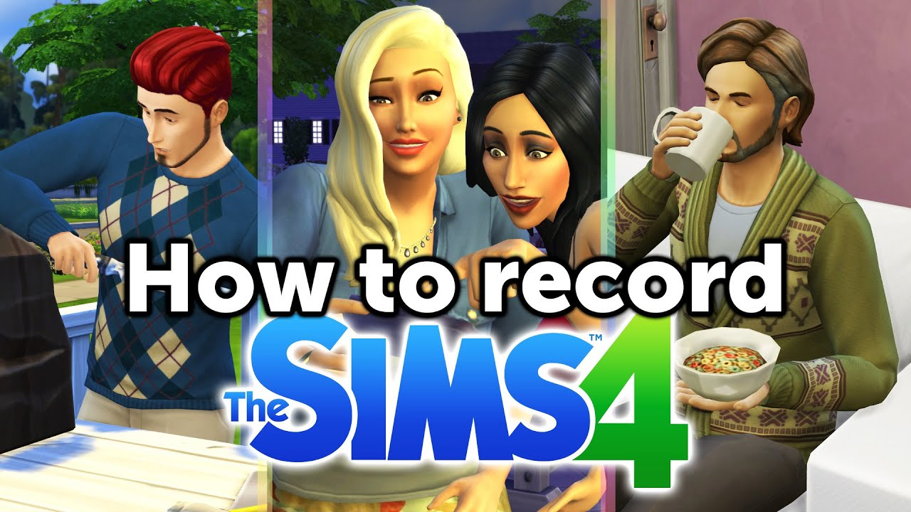How To Record The Sims 4 Gameplay (no Lag!) Mirillis Action Settings