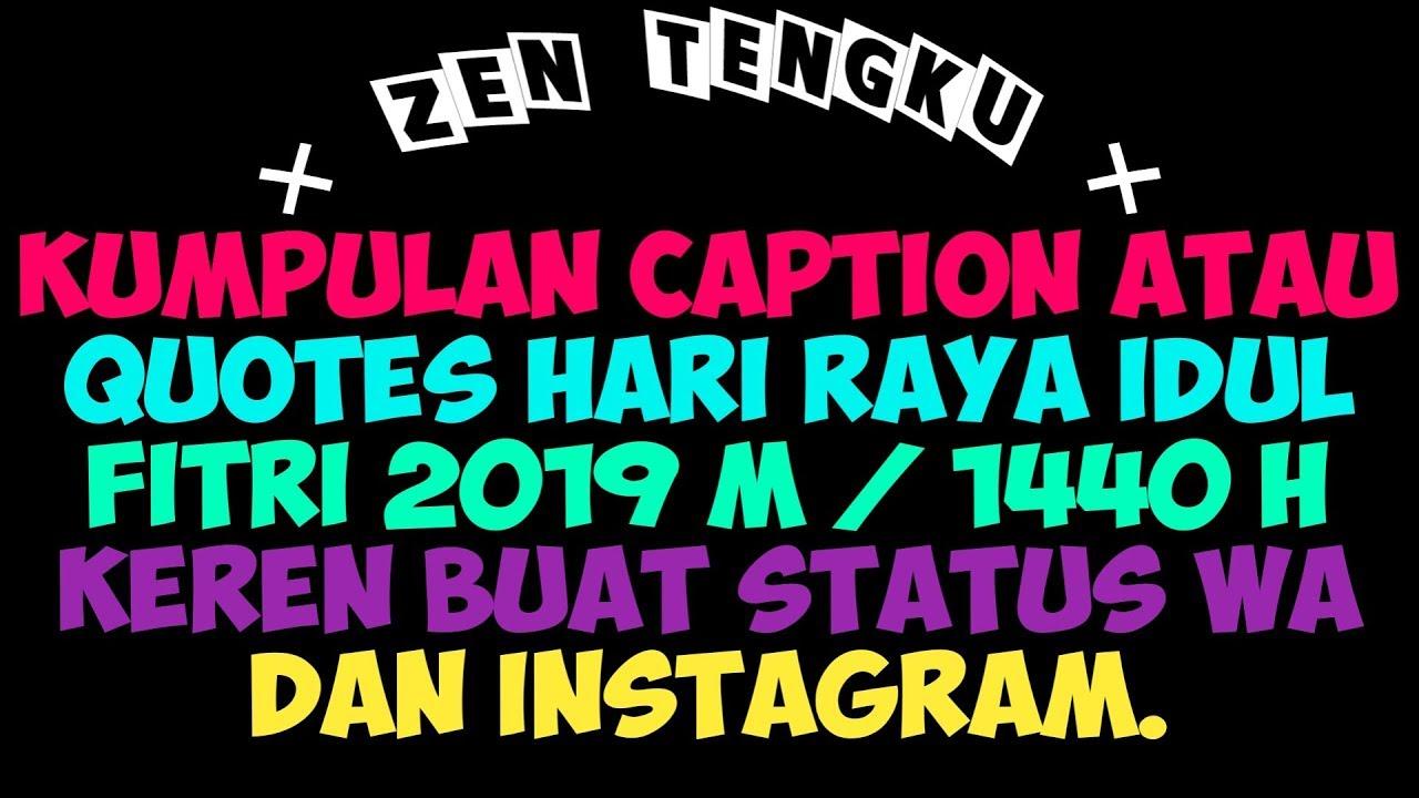 Kumpulan Caption Atau Quotes Hari Raya Idul Fitri 2019 1440