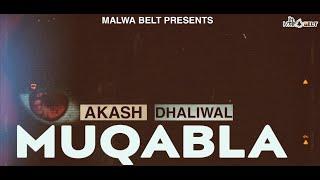 #NEWPUNJABISONG2021||MUQABLA : AKASH DHALIWAL || DXFINE||MONEY GONIANA ||